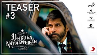 Video Trailer Dhruva Natchathiram