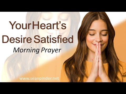 PSALM 37 - YOUR HEART'S DESIRE SATISFIED - MORNING PRAYER (video)