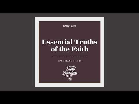 Essential Truths of the Faith - Daily Devotional
