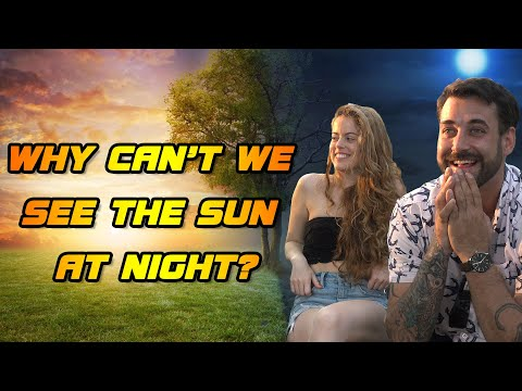 Why can't we see the Sun at night? (Street Interviews)