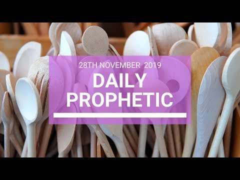 Daily Prophetic 28 November Word 5