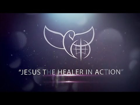 Jesus the Healer in Action