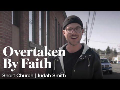 Short Church Episode 3: Overtaken by Faith