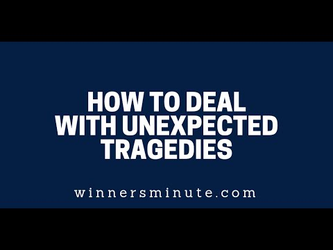 How to Deal With Unexpected Tragedies  The Winner's Minute With Mac Hammond