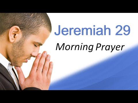 DON'T BE AFRAID, GOD HAS A PLAN - JEREMIAH 29 - MORNING PRAYER (video)