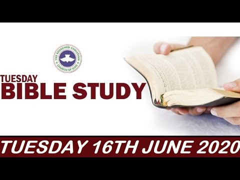 RCCG JUNE 16TH 2020 BIBLE STUDY