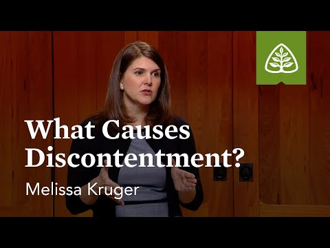 What Causes Discontentment?: Contentment with Melissa Kruger