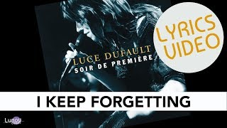 I Keep Forgetting (Lyrics video)