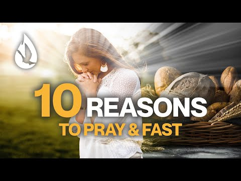 10 Benefits of Prayer and Fasting