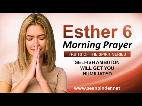 SELFISH Ambition Will Get You HUMILIATED - Morning Prayer