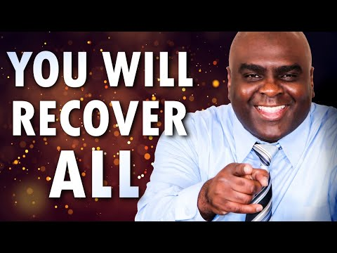 You Will Recover All