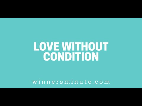 Love Without Condition // The Winner's Minute With Mac Hammond