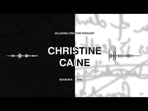 Hillsong Creative Podcast 062 - Christine Caine, A Seat at the Table