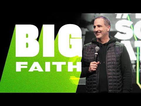 Big Faith // Pastor Michael Turner