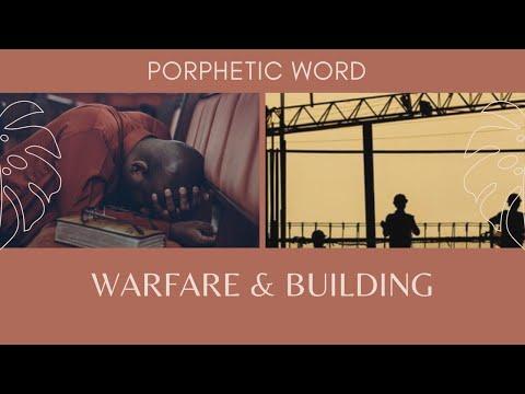 Prophetic Word - Warfare & Building (SUPER HELPFUL)