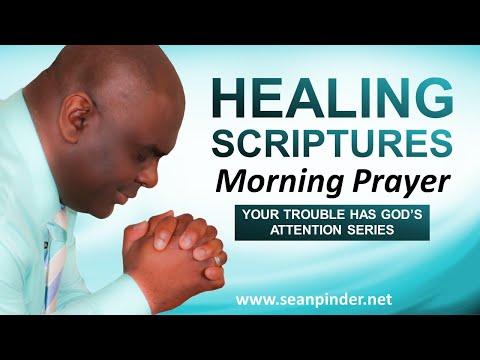 HEALING SCRIPTURES - Morning Prayer