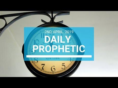 Daily Prophetic 2 April 2019