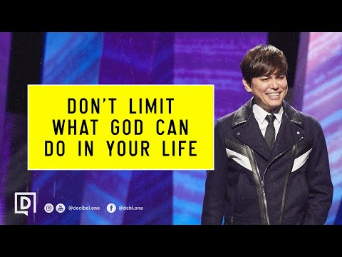 Dont Limit What God Can Do In Your Life  Joseph Prince