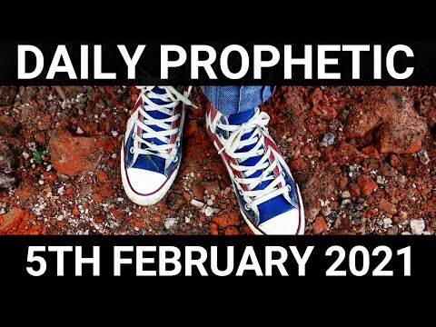 Daily Prophetic 5 February 2021 4 of 7