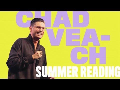 Faith, Forward, Future :: Summer Reading ft. Chad Veach