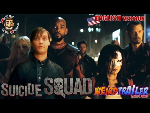 SUICIDE SQUAD Weird Trailer by ALDO JONES ( English Version ) - UCISBC7PIksW7h6KbogSuWXw