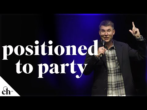Positioned to Party // Judah Smith