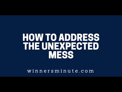 How to Address the Unexpected Mess  The Winner's Minute With Mac Hammond