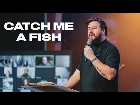 Catch Me a Fish - Testimony of Ben Fitzgerald