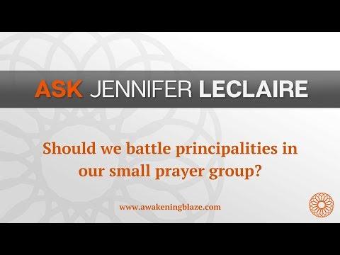 Should We Battle Principalities?  Ask Jennifer LeClaire  Awakening Blaze