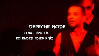Long Time Lie (Extended Fdieu RmiX)