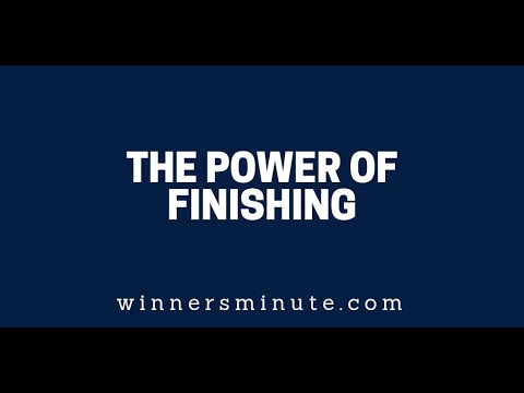 The Power of Finishing  The Winner's Minute With Mac Hammond