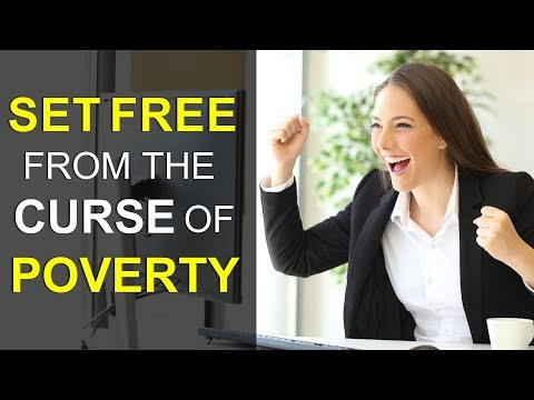 A MUST WATCH VIDEO: SET FREE FROM THE CURSE OF POVERTY (from failure to extraordinary success)