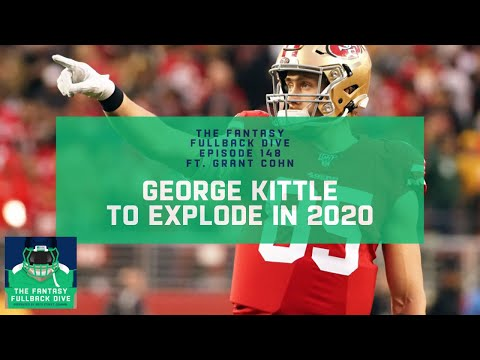 George Kittle Should Finally Become a Touchdown Monster in 2020 | Fantasy Football Podcast