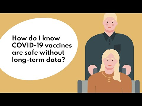 How do I know COVID-19 vaccines are safe without long-term data?