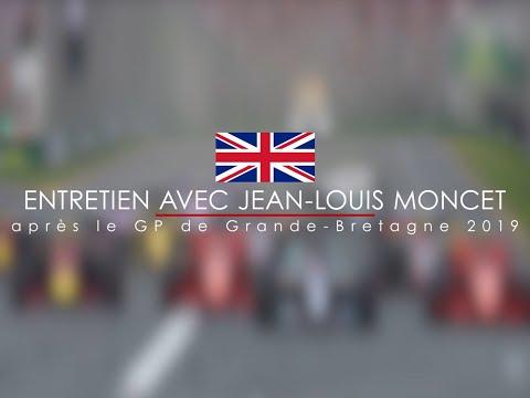 Entretien avec Jean-Louis Moncet après le Grand Prix F1 de Grande-Bretagne 2019 - UCID-NICViVhXHTzTDTVXE0w