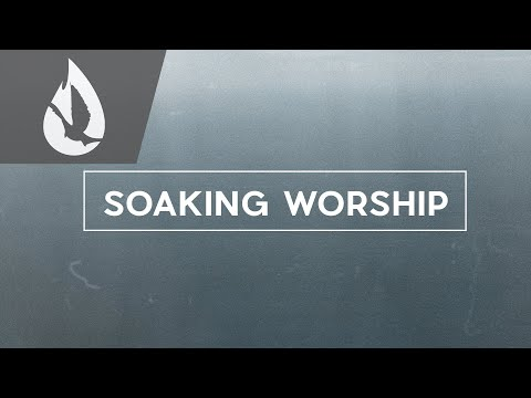Nothing Like Your Love  Soaking Worship