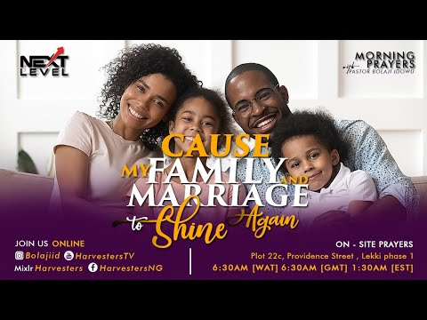 Next Level Prayer  Cause My Family And Marriage To Shine Again  Pst Bolaji Idowu  16th April 2021