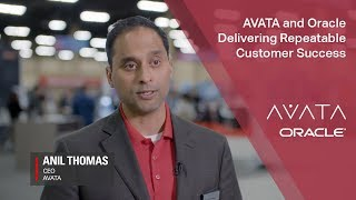 AVATA and Oracle Delivering Repeatable Customer Success