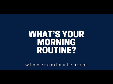 Whats Your Morning Routine?  The Winner's Minute With Mac Hammond