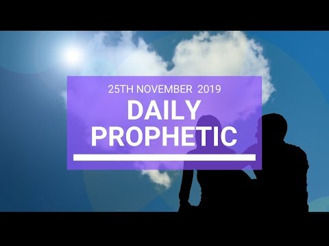 Daily Prophetic 25 November Word 3
