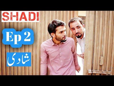 Shadi episode 2 || zindabad vines || pashto funny peshawar Pakistan