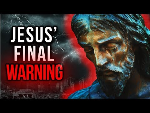 JESUS' FINAL WARNING To The WORLD Before HE COMES AGAIN! - You Can't Afford To Miss This One!!