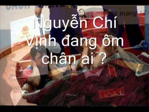 Nguyễn Chí Vịnh đang ôm chân ai ? wmv