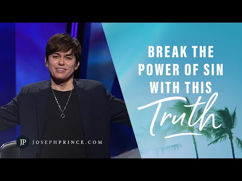 Break The Power Of Sin With This Truth  Joseph Prince