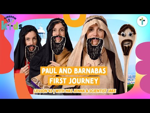 Paul and Barnabas First Journey  Sojourn Kingdom Kid's  Sunday Morning Lesson  Sojourn Church
