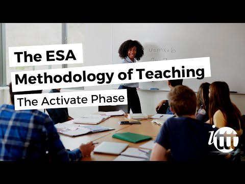 The ESA Methodology of Teaching - The Activate Phase