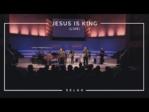 Jesus Is King [Official Live] - Selah