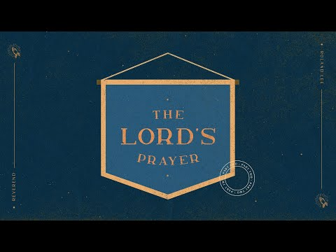 English Service  The Lord's Prayer (Part 2)