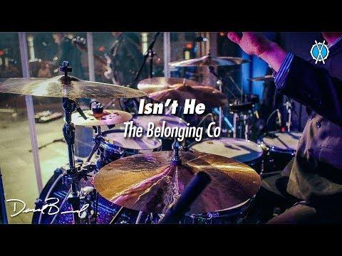 Isn't He Drum Cover // The Belonging Co // Daniel Bernard