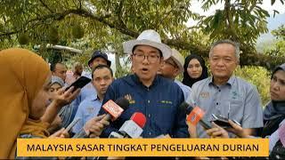 Malaysia cadang tingkat pengeluaran durian